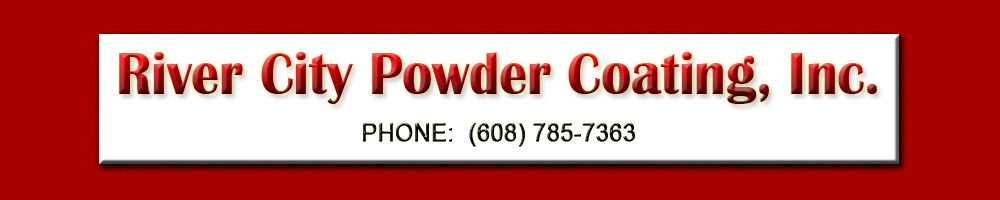 River City Powder Coating, Inc. Metal Finishing and Powder Coating Services
